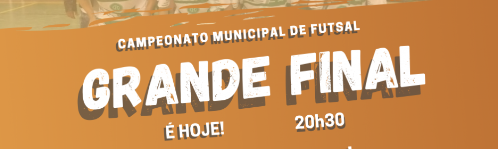 Campeonato Municipal de Futsal Masculino - Grande Final