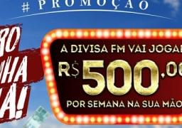 """DIVISA FM ENTREGA R$500,00 EM DINHEIRO NA PROMOÇÃO """"EU QUERO MINHA GRANA""""!!"""